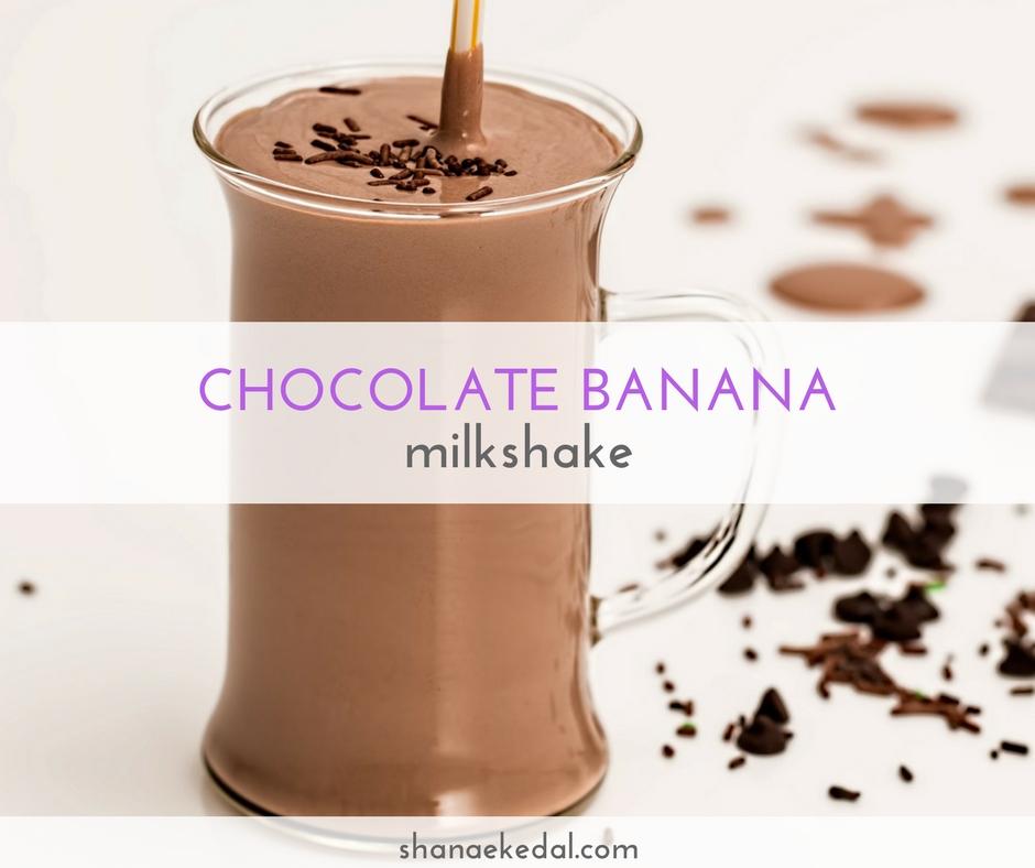 Guilt Free Chocolate Banana Milkshake