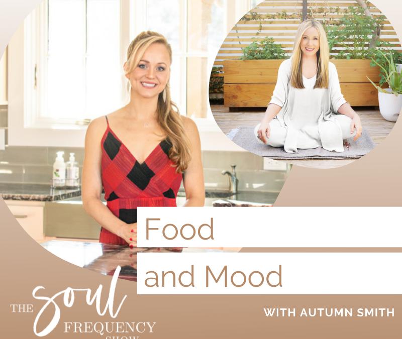 Food And Mood | Autumn Smith