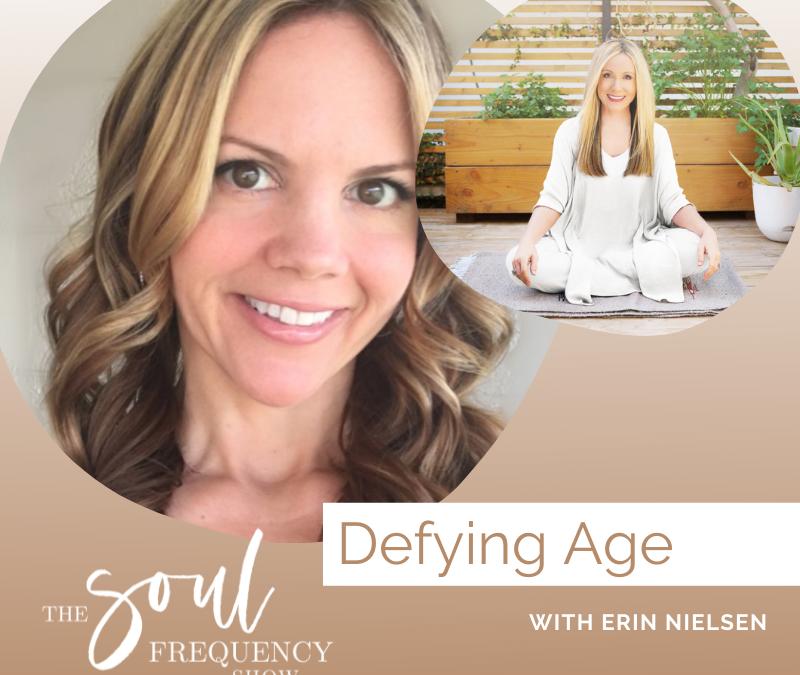 Defying Age | Erin Nielsen