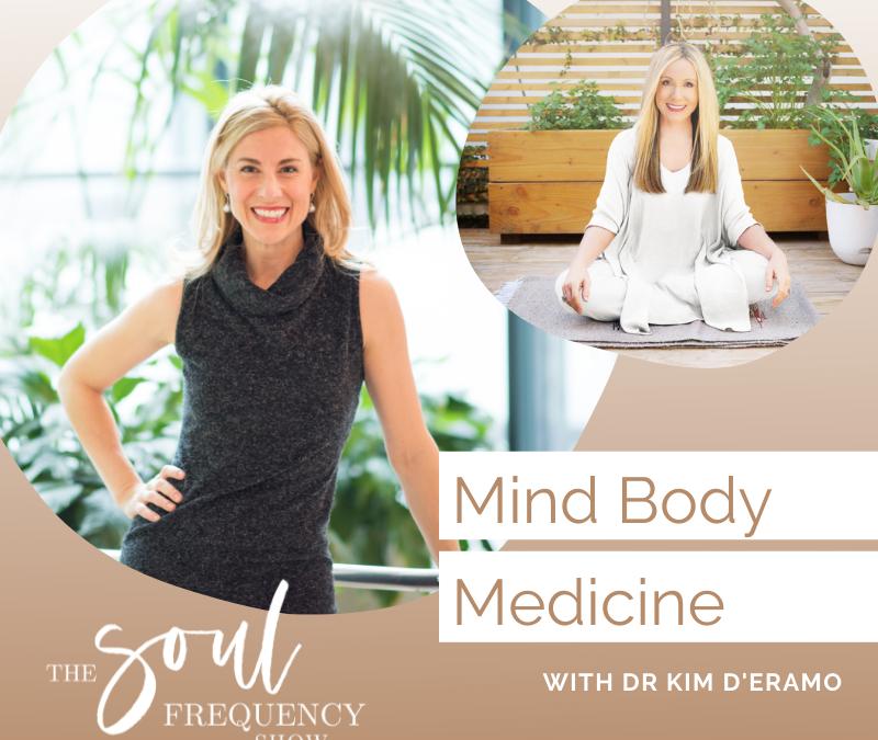 Mind Body Medicine | Dr. Kim D'Eramo