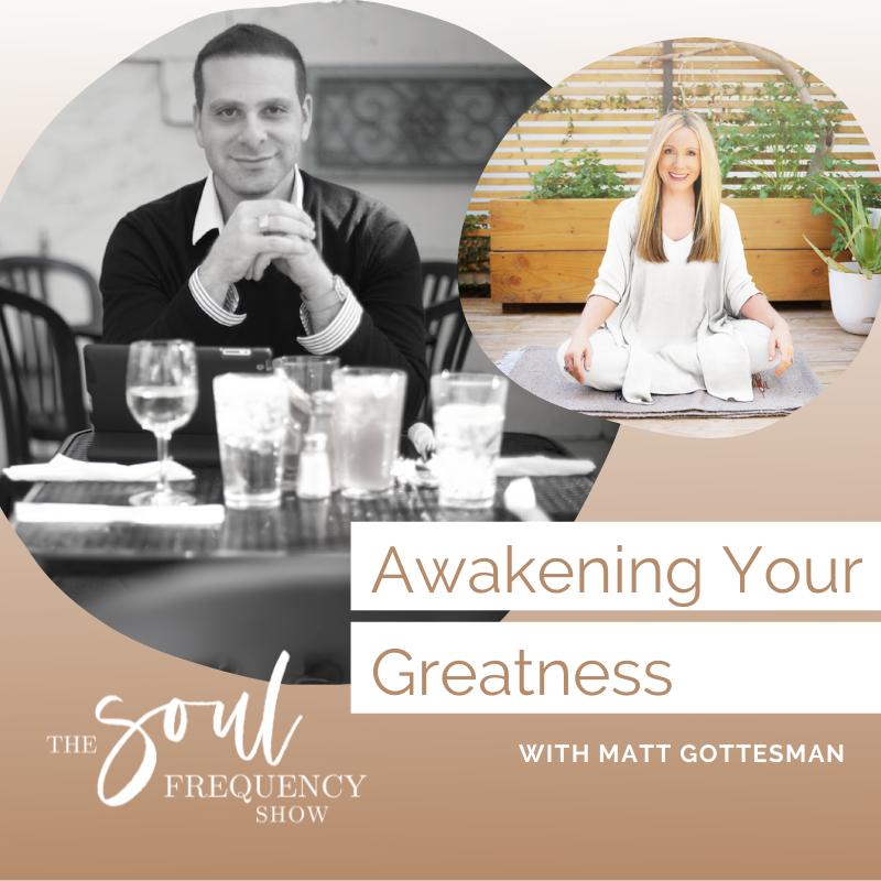 awakening your greatness