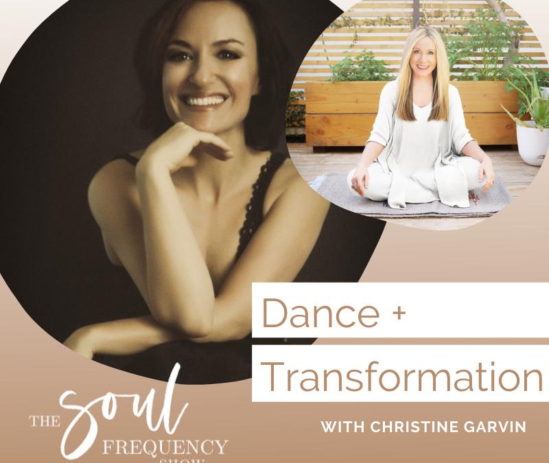 Dance and Transform | Christine Garvin