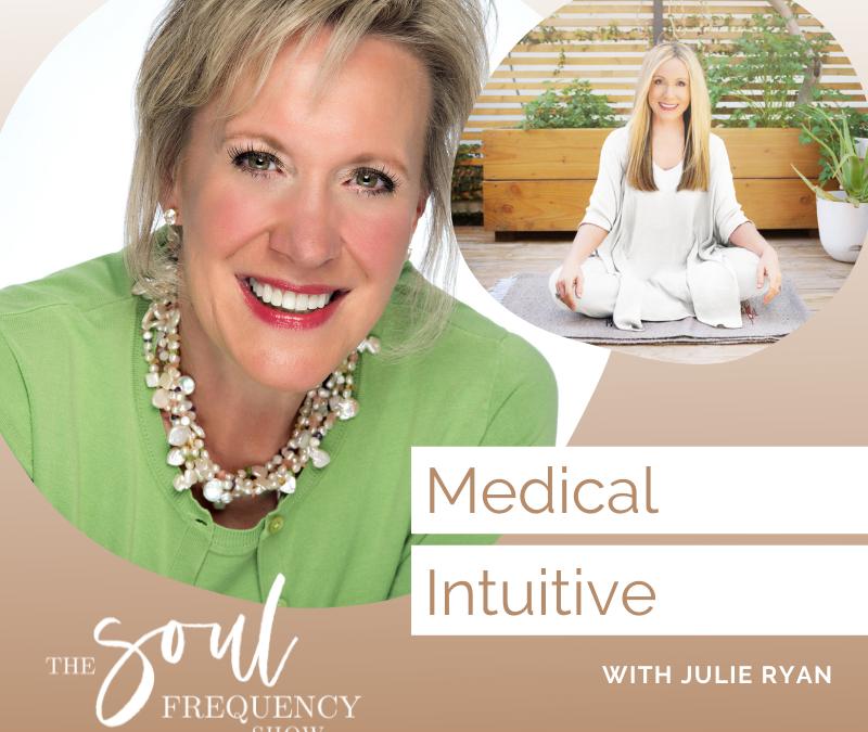 Medical Intuitive | Julie Ryan