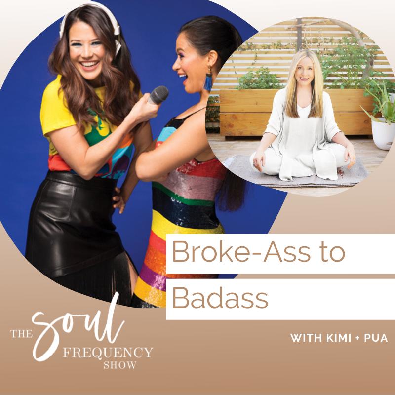 Broke Ass to Badass