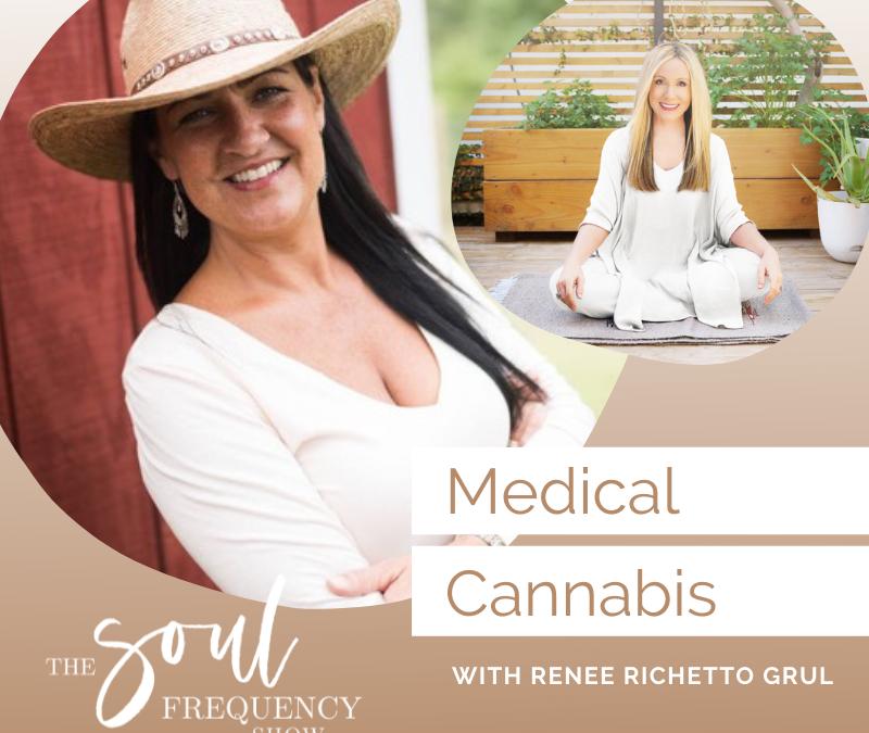 Medical Cannabis | Renee Richetto Grul