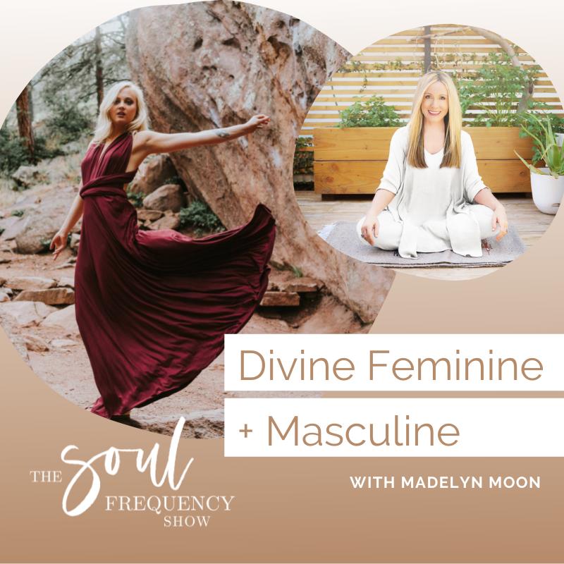 Divine Feminine and Masculine