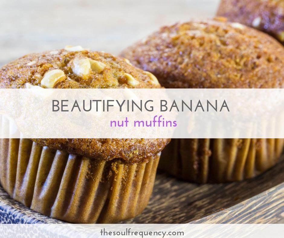 Beautifying Banana Nut Muffins Recipe