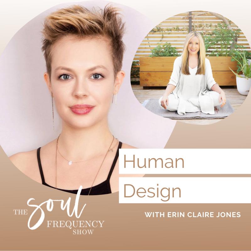 Human Design Erin Claire Jones