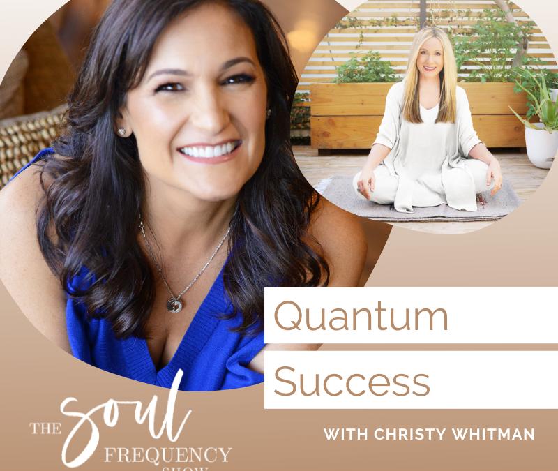 Quantum Success   Christy Whitman