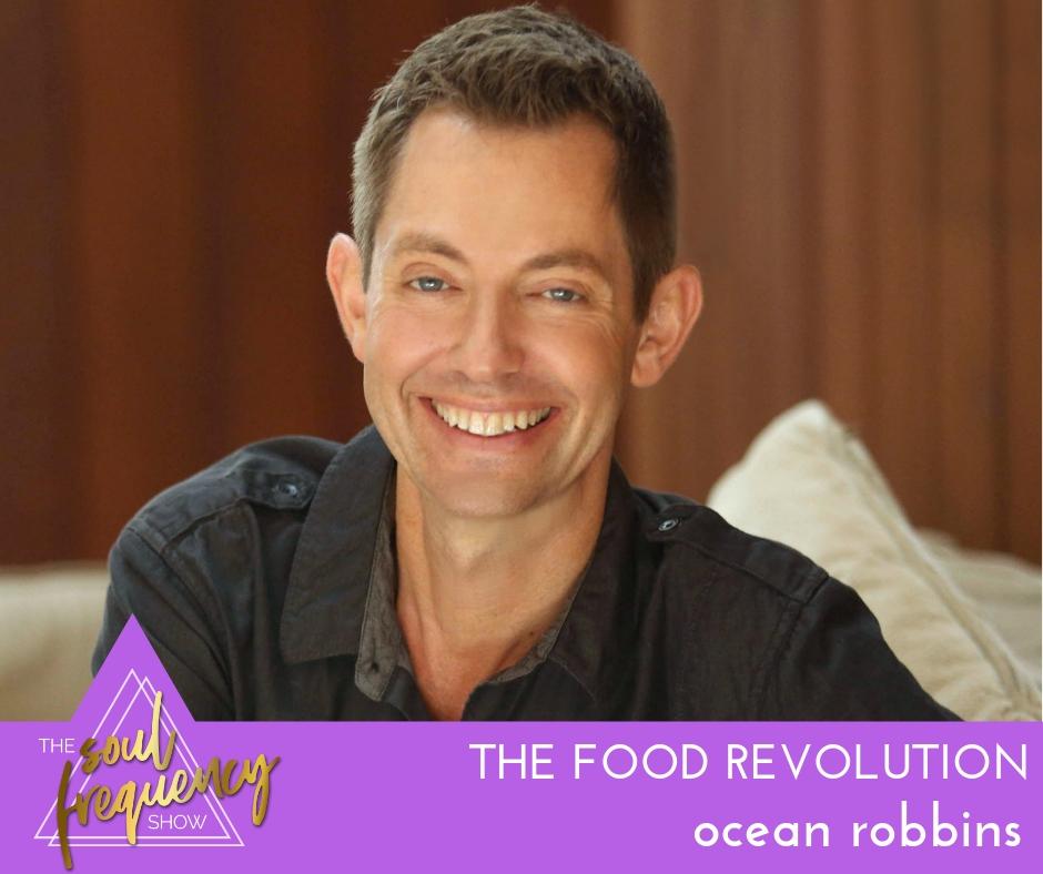 Ocean Robbins | The Food Revolution