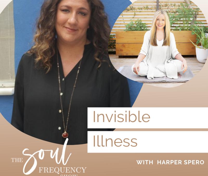 Invisible Illness | Harper Spero