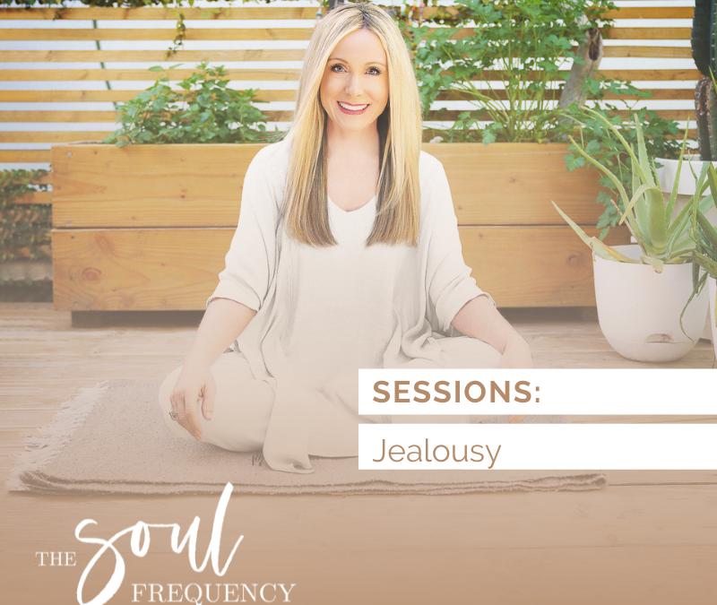 Sessions: Jealousy