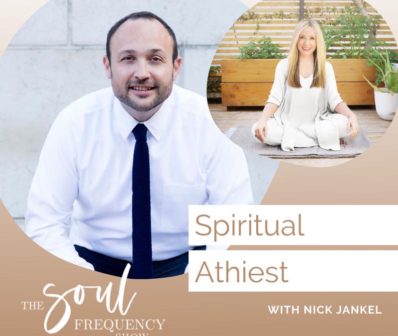Spiritual Atheist | Nick Jankel
