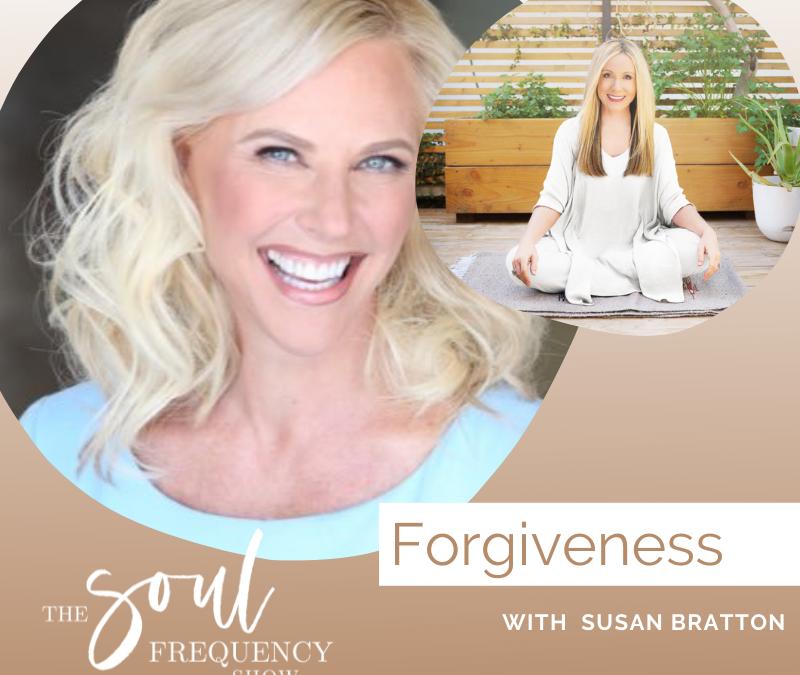 Forgiveness | Susan Bratton