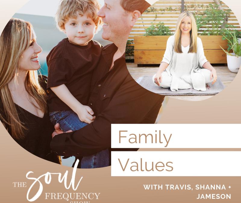 Family Values | Shanna, Travis, And Jameson