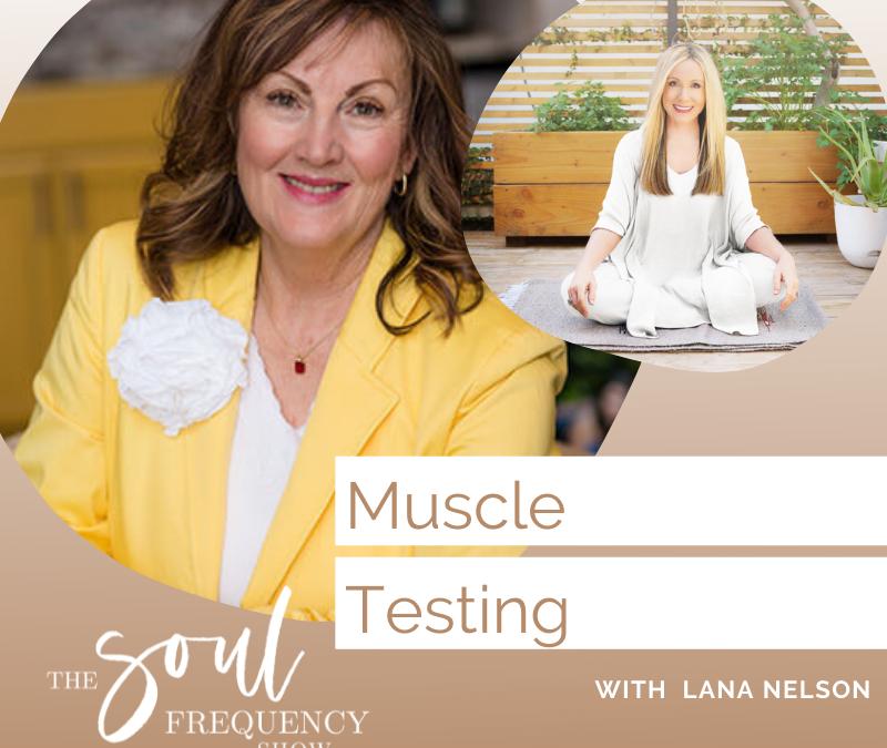 Muscle Testing | Lana Nelson
