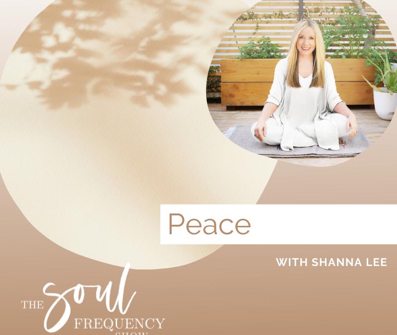 Peace | Shanna Lee