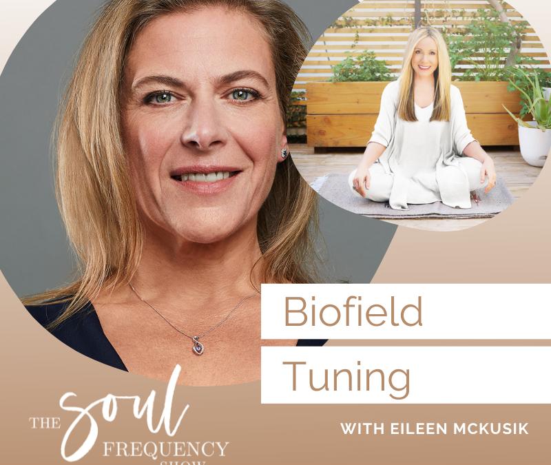 Biofield Tuning | Eileen McKusick
