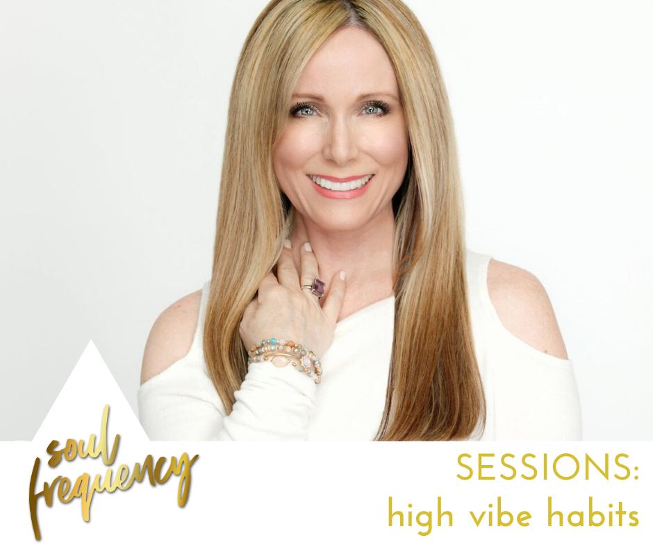 High vibe habits