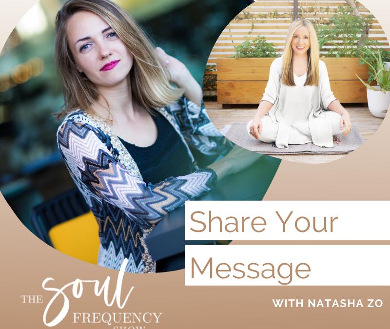 Share your Message | Natasha Zo