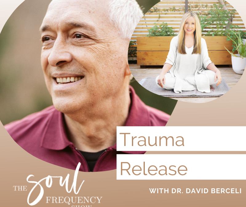 Trauma Release | Dr. David Berceli