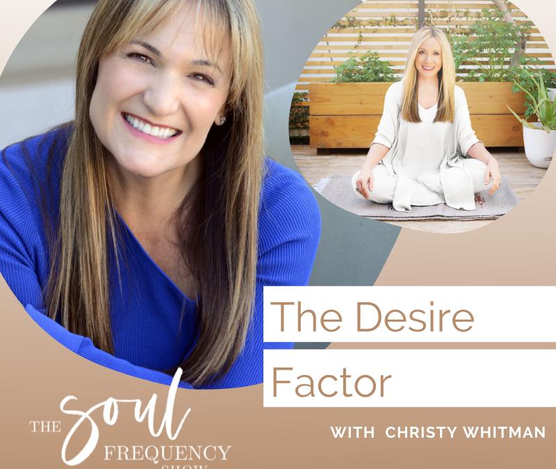 The Desire Factor | Christy Whitman