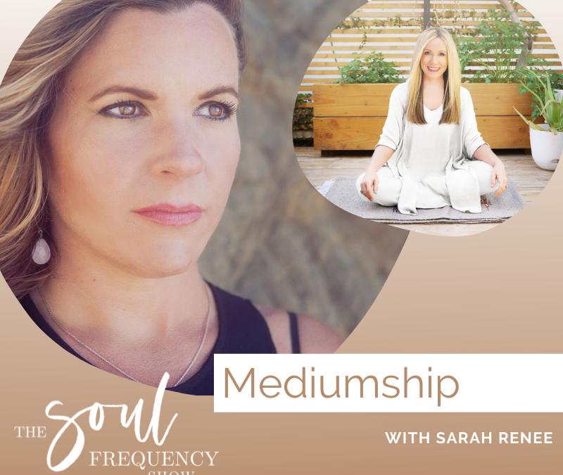 Mediumship | Sarah Renee