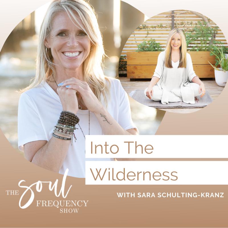 Into the Wilderness Sara Schulting-Kranz