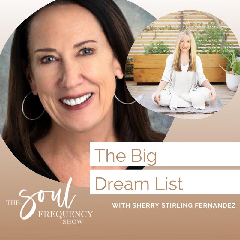 The Big Dream List | Sherry Stirling Fernandez